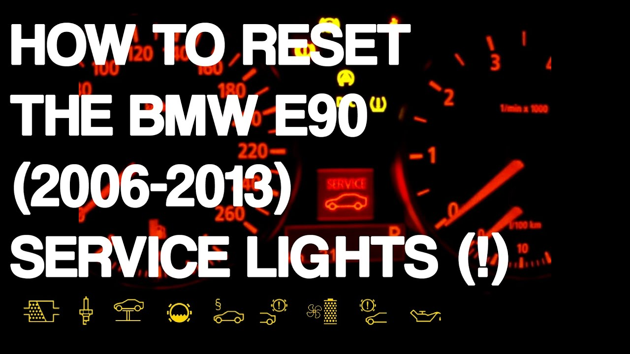 Reset BMW Series E Service Lights YouTube - Bmw e90 warning signs