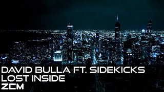 [Progressive House]David Bulla ft. Sidekicks - Lost Inside (Original Mix)