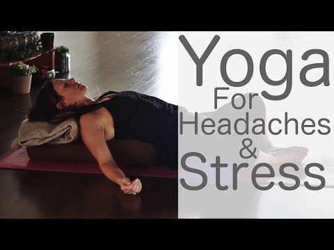 Yoga for Headaches and Stress: to stop and treat With Fightmaster Yoga
