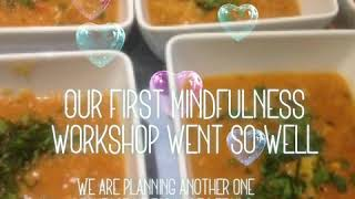 Our first mindfulness workshop went so well
