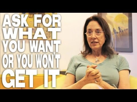 Ask For What You Want Or You Won't Get It by Julie Corman