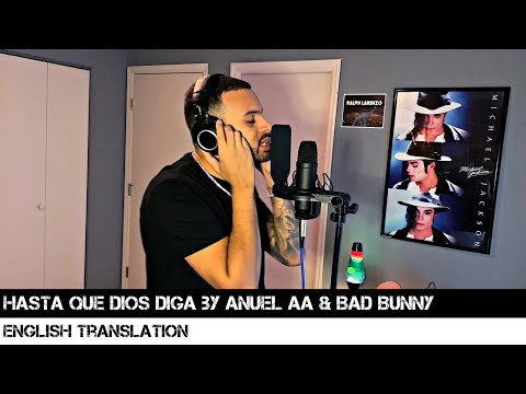 Hasta Que Dios Diga by Anuel AA & Bad Bunny (ENGLISH TRANSLATION)