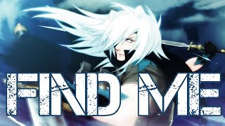 Nightcore - Find Me [male]