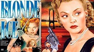 Blonde Ice (1948) | Full Movie | Robert Paige, Leslie Brooks