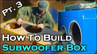 "How To Build A Subwoofer Box 3 | Beginner Car Audio Tutorial - Dual 12"" Custom Ported Sub Enclosure"