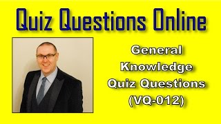video general knowledge quiz questions vq 012