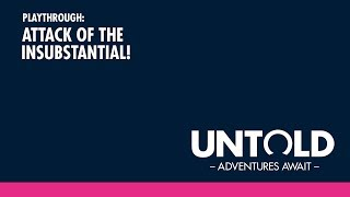Untold: Live Play with YOU!