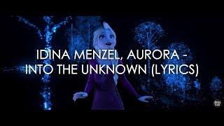 Gambar cover Idina Menzel, AURORA - Into the Unknown (Lyrics)