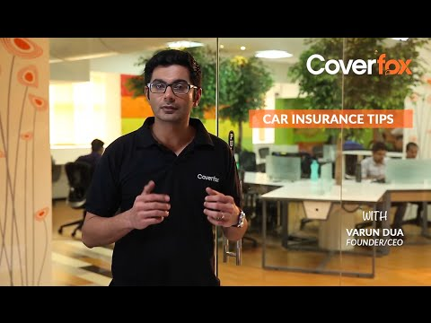 Car Insurance Renewal Tips by Varun Dua. Co-Founder, Coverfox.com