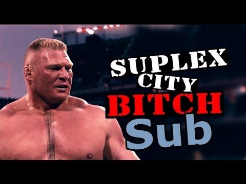 """Brock Lesnar - """"Suplex City Bitch"""" Canción Subtitulada"""