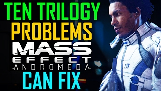 10 Trilogy Problems Mass Effect: Andromeda Can Fix