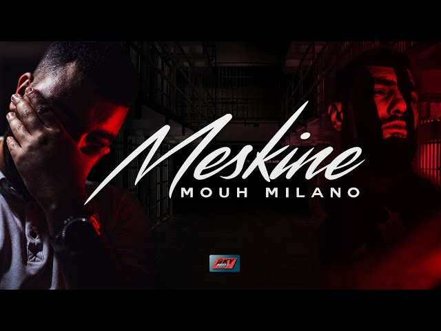 MOUH MILANO - MESKINE Official Video 2020 موح ميلانو - مسكين
