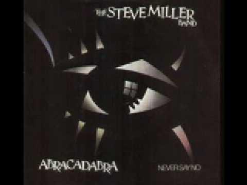 Steve Miller Band - Never Say No