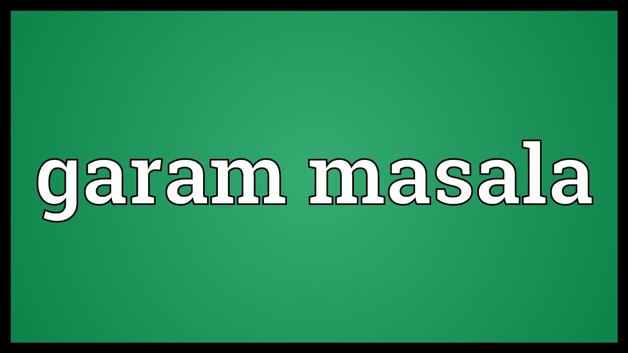 Garam masala Meaning - YouTube
