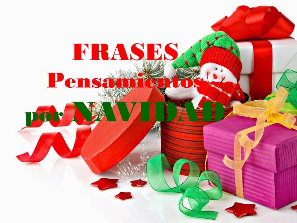 Frases y pensamientos de navidad feliz 2017 - Frases de navidad 2017 ...