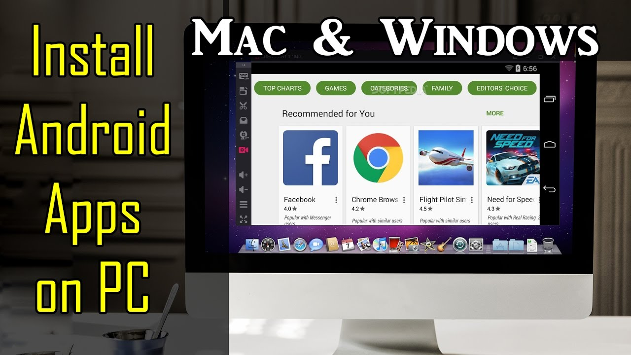 How To Install Android Apps Games On Desktop Pc Mac