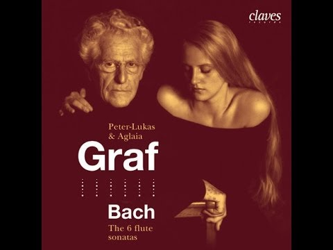 Peter-Lukas & Aglaia Graf - J.S. Bach (1685-1750): Six Flute Sonatas / Sonata in B Minor, BWV 1030