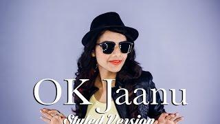 Ok Jaanu - Styled Female Cover Version By @VoiceOfRitu | A.R. Rahman | Gulzar