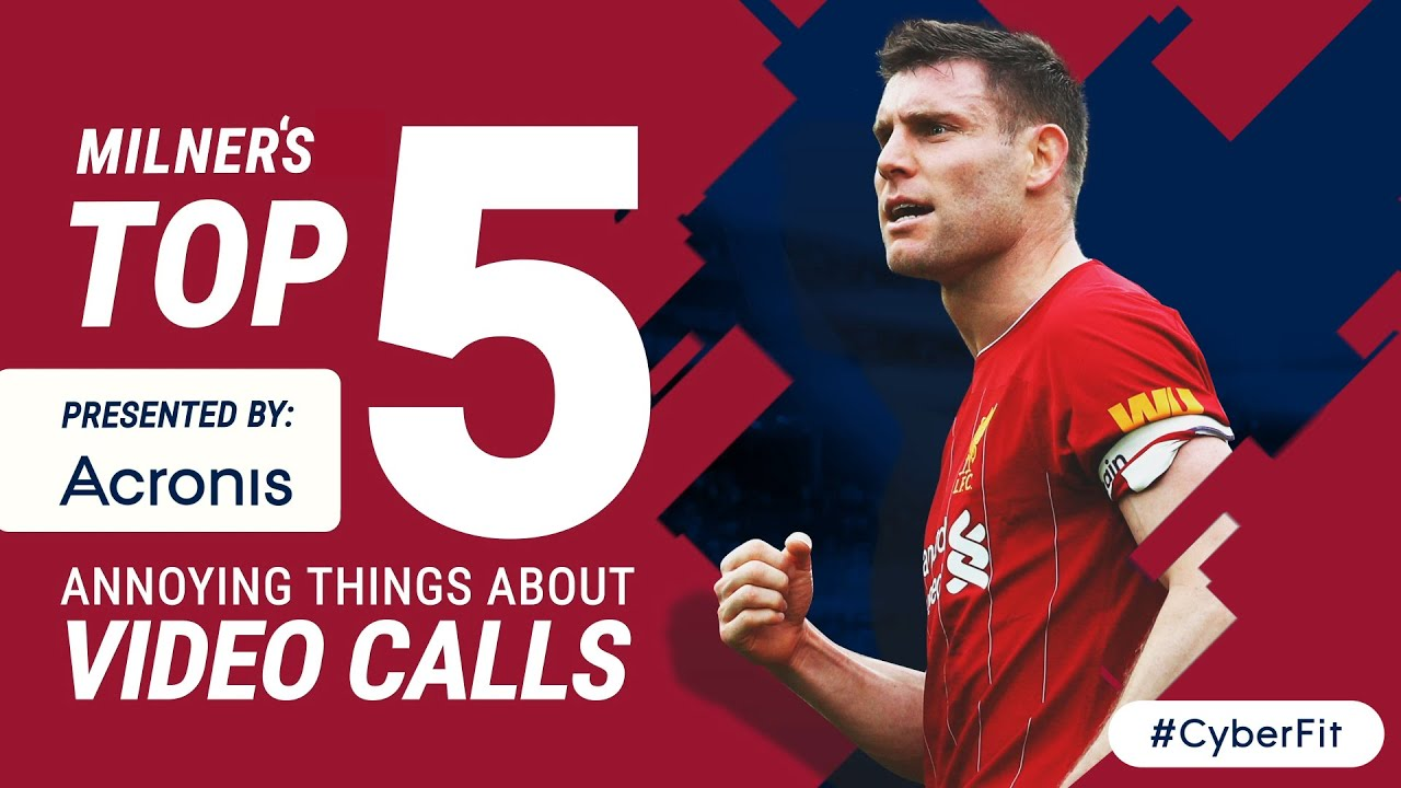 James Milner's Top 5 annoying things about video calls