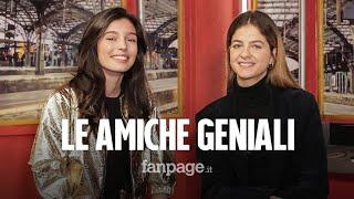 """Gaia Girace E Margherita Mazzucco De L'amica Geniale: """"addio Lila E Lenù, Ora Sogniamo Altri Ruoli"""""""