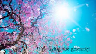 Abraham Hicks - High flying disc guarantee! SasM!X