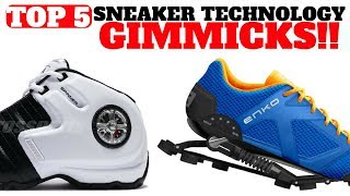 Top 5 Sneaker Technology GIMMICKS!