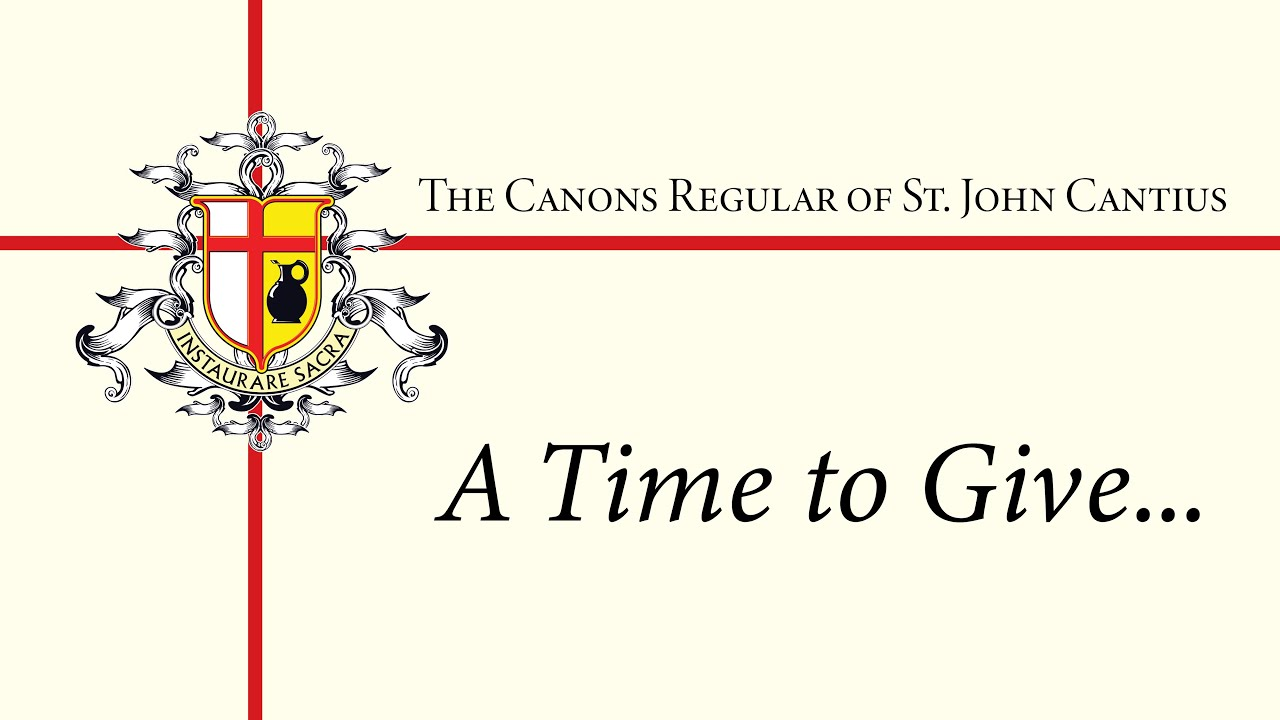 A Time to Give...                     Welcome Video From the Superior General