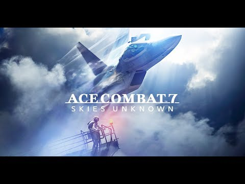 【エースコンバット7】【ACE COMBAT7】最速攻略 ① (恒例のデスマーチ 別の意味でデスマーチになりそう)