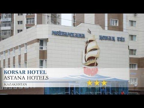 Korsar Hotel - Astana Hotels, Kazakhstan
