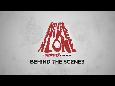Never Hike Alone: Behind the Scenes | Documentary Movie | (2018) HD