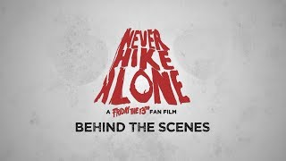 Never Hike Alone - Behind the Scenes