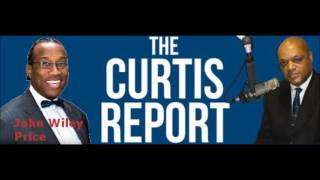 The Curtis Report : John Wiley Price(Remember to tune in with us on Sundays from 6pm-8pm CST only on 100.7 The Word FM!, 2015-10-02T15:25:13.000Z)