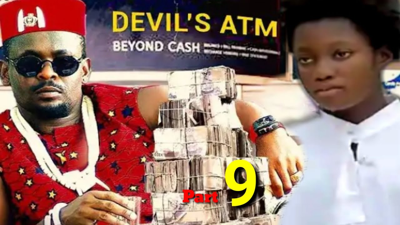 Download DEVIL'S ATM CARD 9 (NEW HIT MOVIE) - ZUBBY MICHEAL 2021 LASTEST NIGERIAN NOLLYWOOD MOVIE