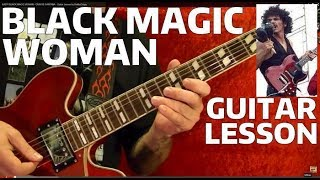 Guitar Lesson - BLACK MAGIC WOMAN - CARLOS SANTANA - With Printable Tabs