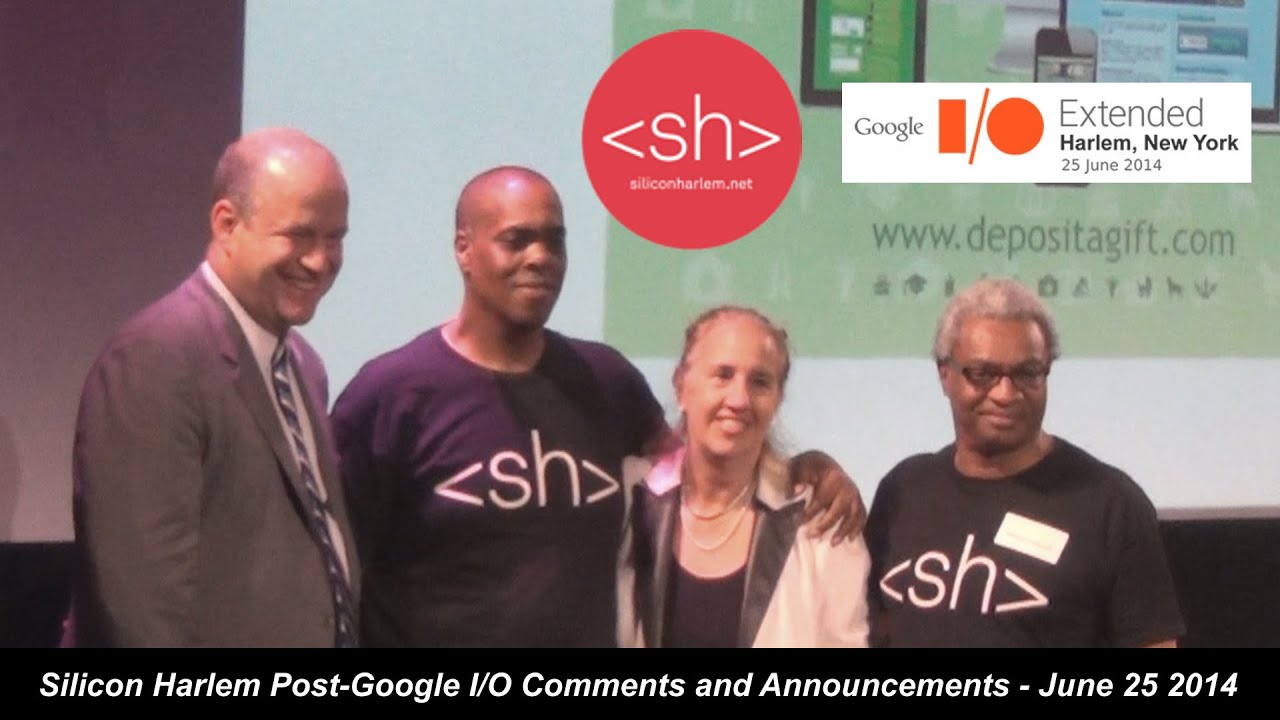 Download Silicon Harlem Post-Google I/O Comments & Announcements