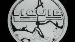 Liquid - Liquid Is Liquid
