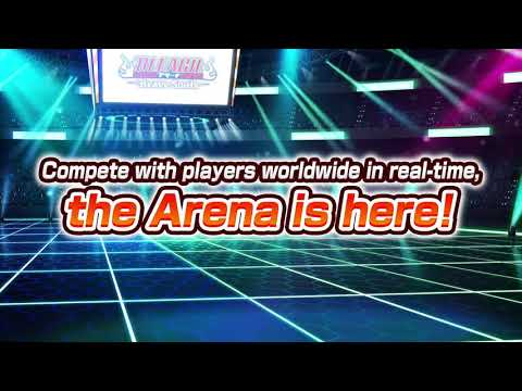Bleach: Brave SoulsThe Arena is Coming!