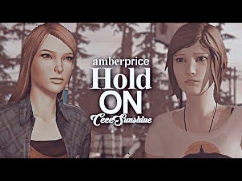 Hold On  - Chloe Price & Rachel Amber [Life Is Strange - Before the Storm]