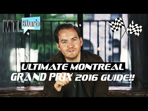 🕺💃 The ULTIMATE GUIDE to Montreal Grand Prix 2016 Nightlife!!!! - MTL Blurb