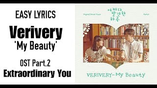 VERIVERY 베리베리–My Beauty [Extraordinary You OST Part.2] Easy Lyrics