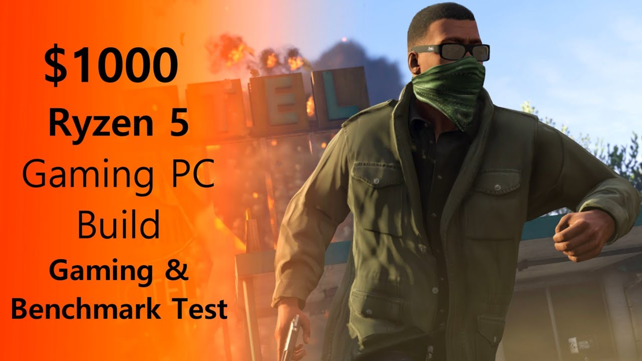 Best Ryzen 5 Budget Gaming PC Build : Gaming & Benchmark Test