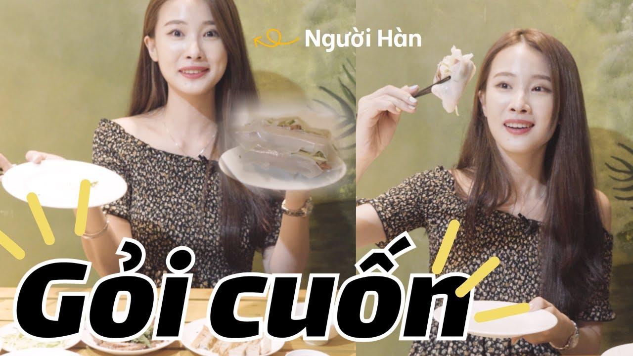 Người Hàn Quốc đã làm thử gỏi cuốn! Gỏi cuốn ở Hồ Chí Minh khác hẳn với ở Hàn Quốc!😃