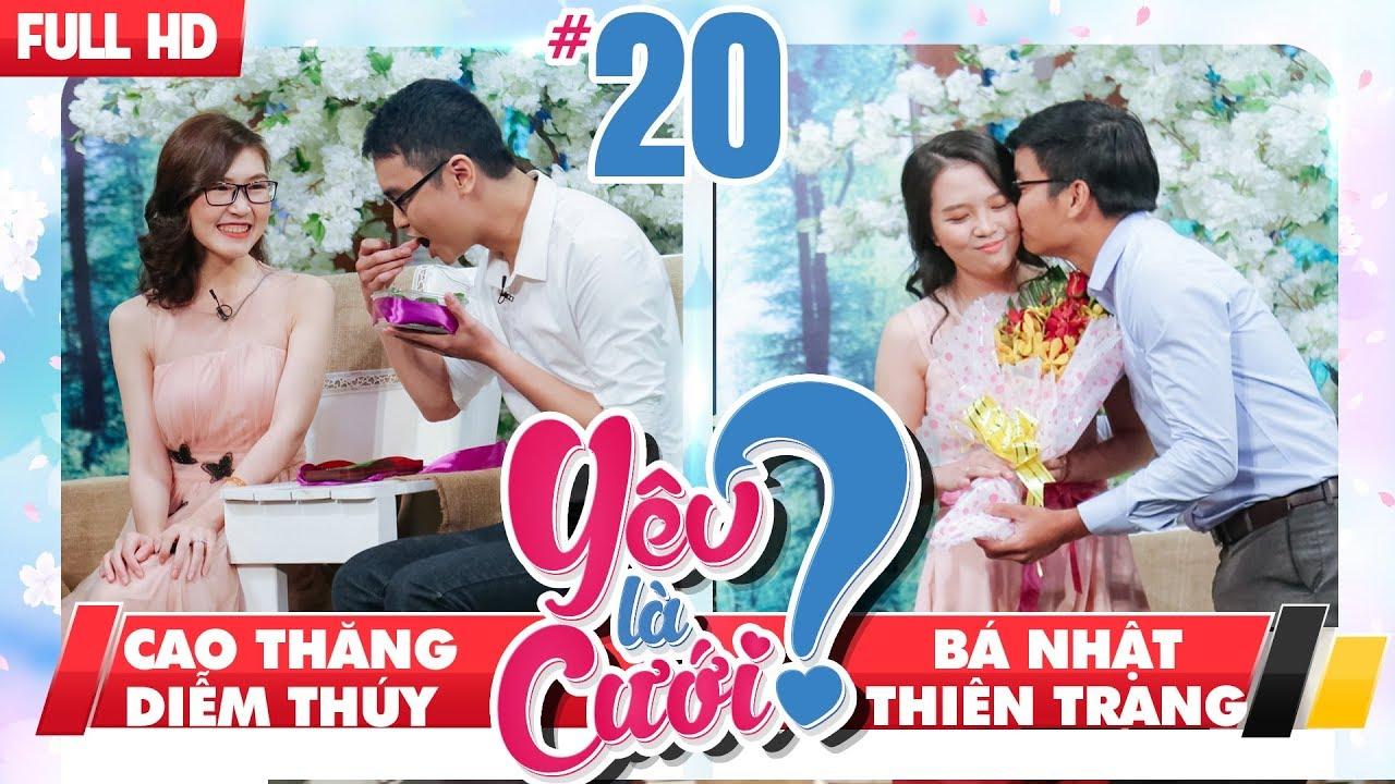 Yêu Là Cưới Tập 20 FULL | Cao Thăng - Diễm Thúy | Bá Nhật - Thiên Trang