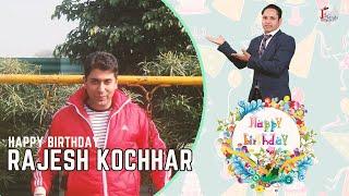 Happy Birthday, Rajesh Kochhar Ji !