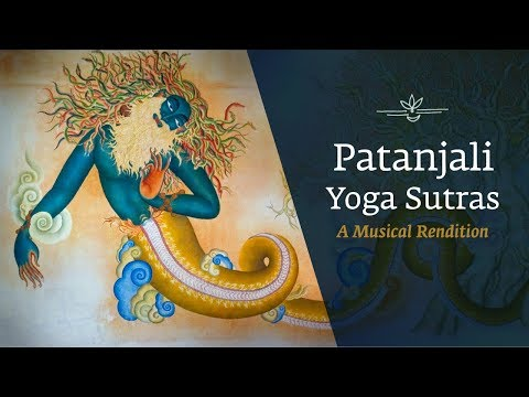 Patanjali Yoga Sutras - A Musical Rendition | International Day Of Yoga
