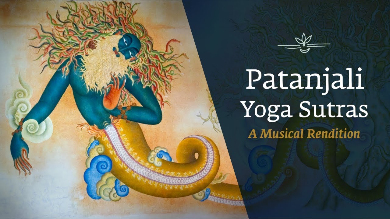 Patanjali Yoga Sutras A Musical Rendition International Day Of Yoga Youtube