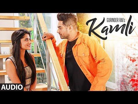 Kamli: Gurinder Rai (Full Audio Song) | Preet Hundal | Latest Punjabi Songs | T-Series