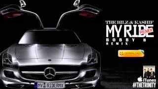 The Bilz & Kashif - My Ride (Urban Desi Remix by Bobby B) Official