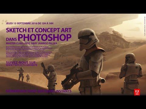 Masterclass Photoshop avec Gary Jamroz-Palma : Concept Art   Adobe France