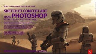 Masterclass Photoshop avec Gary Jamroz-Palma : Concept Art | Adobe France